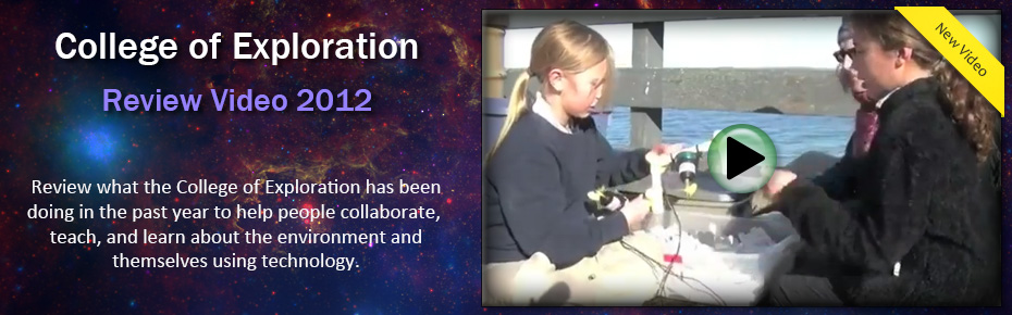 The College of Exploration - Review Video 2012