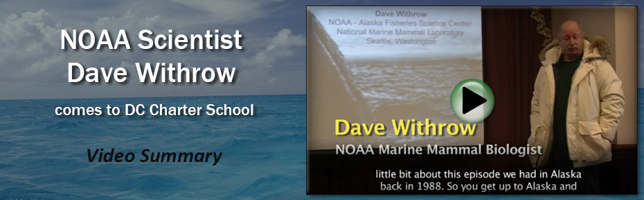 NOAA Scientist Dave Withrow comes to DC Charter School